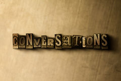 CONVERSATIONS - close-up of grungy vintage typeset word on metal backdrop. Royalty free stock illustration. Can be used for online banner ads and direct mail royalty free illustration
