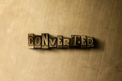 CONVERTED - close-up of grungy vintage typeset word on metal backdrop Royalty Free Stock Photos