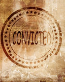 Convicted stamp on a grunge background Royalty Free Stock Image