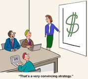 Convincing Strategy. Business cartoon of presenter at chart with large dollar sign, 'That's a very convincing strategy stock illustration