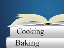 Cooking Baking Means Baked Goods And Bakery Royalty Free Stock Photos