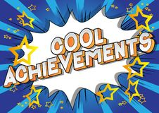 Cool Achievements - Comic book style words. Cool Achievements - Vector illustrated comic book style phrase on abstract background stock illustration