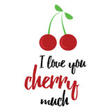 Cool banner with inspiration message 'I love you cherry much'. Stock Photography