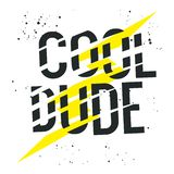 Cool dude 001. Cool Dude slogan. T-shirt design, Graphic Tee. Vector illustration with trendy slogan and lightning vector illustration