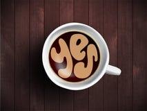Copo de café com o tempo que rotula sobre dizer sim no fundo de madeira realístico Cappuccino de cima com da motivação Foto de Stock Royalty Free
