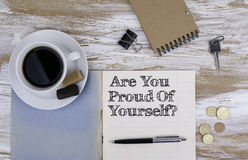Copybook on the desktop. Are You Proud Of Yourself? Stock Photos