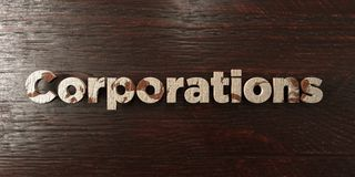 Corporations - grungy wooden headline on Maple  - 3D rendered royalty free stock image Royalty Free Stock Photos