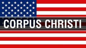 Corpus Christistad på en USA flaggabakgrund, tolkning 3D USA flagga som vinkar i vinden stolt amerikanska flaggan vektor illustrationer