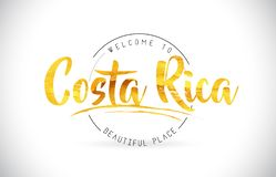 Costa Rica Welcome To Word Text med den handskrivna stilsorten och guld- royaltyfri illustrationer