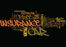 The Costly Lure Of Free Car Insurance Text Background Word Cloud Concept Stock Image
