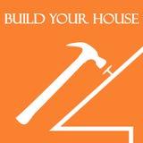 Costruisca la vostra casa Immagine Stock Libera da Diritti