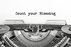 Count your Blessing, the text is typed on a vintage typewriter,. In black ink on old paper. close-up stock images
