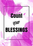 Count your blessings inspirational message Royalty Free Stock Photography