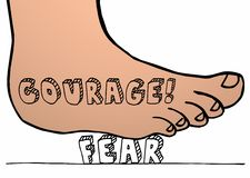 Courage Vs Fear Foot Crushing Stomping on Word. 3d Illustration stock illustration