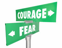 Courage Vs Fear 2 Two Way Street Road Signs Stock Photography