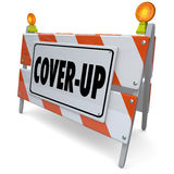 Cover-Up Barricade Sign Hide Criminal Fraud Activity. Cover-Up word on a road construction sign, barrier or barricade to illustrate hiding lies, crime or fraud Stock Image