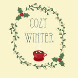 Cozy winter. Hand lettering text in a wreath Stock Image