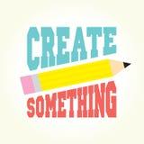 Créez quelque chose Photo stock