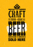 Craft Beer Sold Here Rough Banner. Vector Artisan Beverage Illustration Design Concept On Grunge Distressed Background Royalty Free Stock Photos