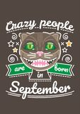 Crazy are Born in September. Birthday greeting present as t-shirt, card or poster with illustrated, line style ribbon graphics text Stock Photo