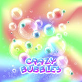 Crazy bubbles. Lettering and water soap bubbles on colorful hologram background, vector illustration vector illustration