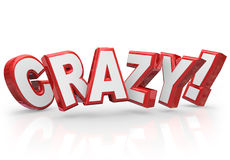 Crazy 3d Red Word Insane Silly Wild Idea Craziness Stock Photography