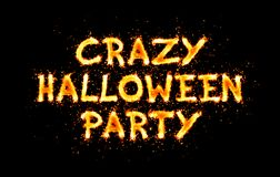 Crazy halloween party fiery inscription on black stock images