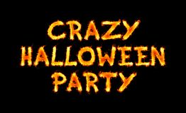 Crazy halloween party fiery inscription on black stock photography