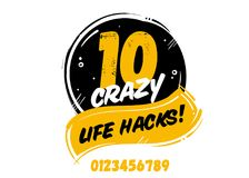 10 Crazy Life Hacks Vector Badge, Isolated on White.  Royalty Free Stock Photos