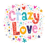 Crazy Love Royalty Free Stock Photography