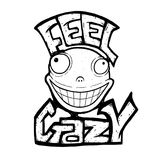 Crazy smile. With moto Feel Crazy, vector illustration Stock Photography