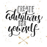 Create adventures for yourself, modern calligraphy with splash. Vector card with hand drawn unique typography design element for greeting cards, decoration Royalty Free Stock Photos