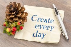 Create every day inpirational advice Royalty Free Stock Image