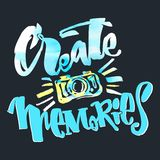 Create Memories concept, inspirational calligraphic lettering qu Royalty Free Stock Photos