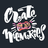 Create Memories concept, inspirational calligraphic lettering qu Stock Image