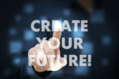 Create Your Future!. Businessman touching Create Your Future Royalty Free Stock Images