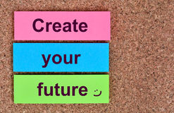 Create your future words on notes Royalty Free Stock Image