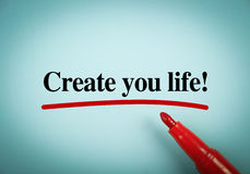 Create Your Life Royalty Free Stock Photos