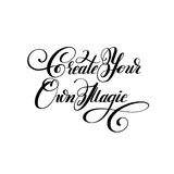 Create your own magic black and white handwritten lettering insc Royalty Free Stock Photography
