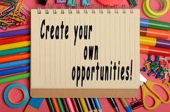 Create your own opportunities! Royalty Free Stock Photos
