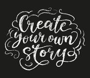 Create your story chalk poster. Sketch illustration, white on dark background Stock Image