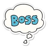A creative cartoon word boss and thought bubble as a printed sticker. An original creative cartoon word boss and thought bubble as a printed sticker stock illustration