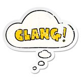 A creative cartoon word clang and thought bubble as a distressed worn sticker. An original creative cartoon word clang and thought bubble as a distressed worn vector illustration