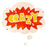 A creative cartoon word crazy and thought bubble in retro textured style. An original creative cartoon word crazy and thought bubble in retro textured style royalty free illustration