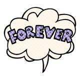 A creative cartoon word Forever and speech bubble in comic book style. An original creative cartoon word Forever and speech bubble in comic book style royalty free illustration