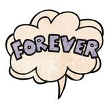 A creative cartoon word Forever and speech bubble in retro texture style. An original creative cartoon word Forever and speech bubble in retro texture style stock illustration