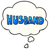 A creative cartoon word husband and thought bubble in smooth gradient style. An original creative cartoon word husband and thought bubble in smooth gradient vector illustration