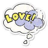 A creative cartoon word love and thought bubble as a distressed worn sticker. An original creative cartoon word love and thought bubble as a distressed worn stock illustration