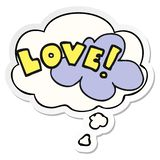 A creative cartoon word love and thought bubble as a printed sticker. An original creative cartoon word love and thought bubble as a printed sticker stock illustration