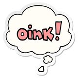 A creative cartoon word oink and thought bubble as a printed sticker. An original creative cartoon word oink and thought bubble as a printed sticker vector illustration